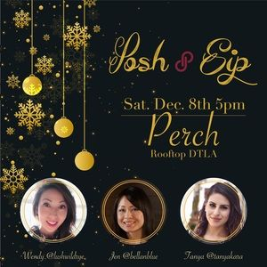 Pls join us, LA Posh & Sip 12.8 @ 5pm